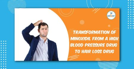 Transformation of minoxidil from a high blood pressure drug to hair loss drug