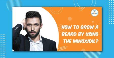 How to grow a beard by using the minoxidil?