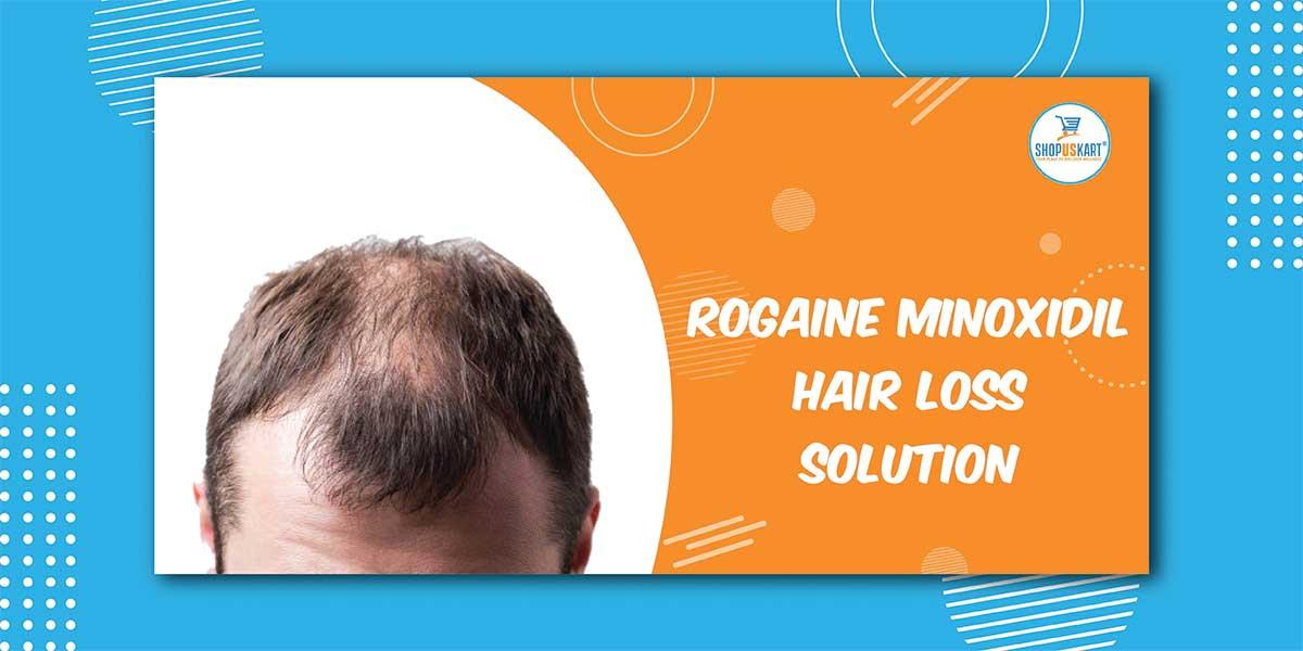Rogaine Minoxidil Hair Loss Solution