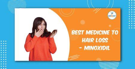 Best medicine to stop hair loss - Minoxidil