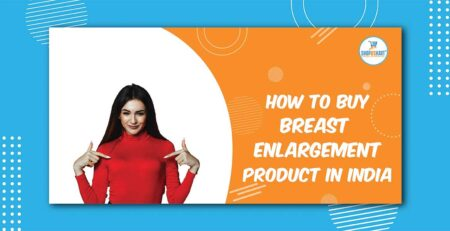 How to buy breast enlargement product in India