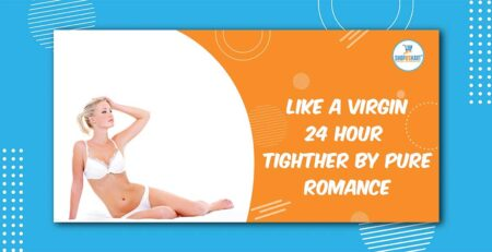 Like a virgin 24 Hour Tightener by Pure Romance