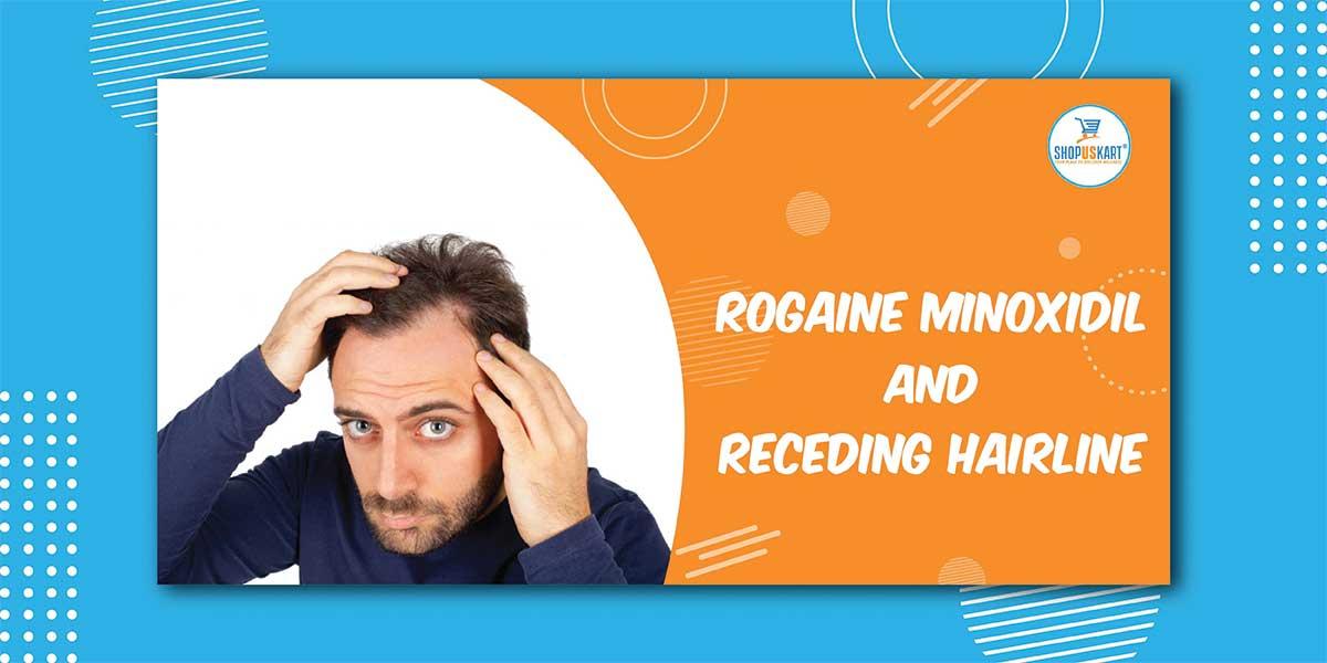 Rogaine Minoxidil and receding Hairline