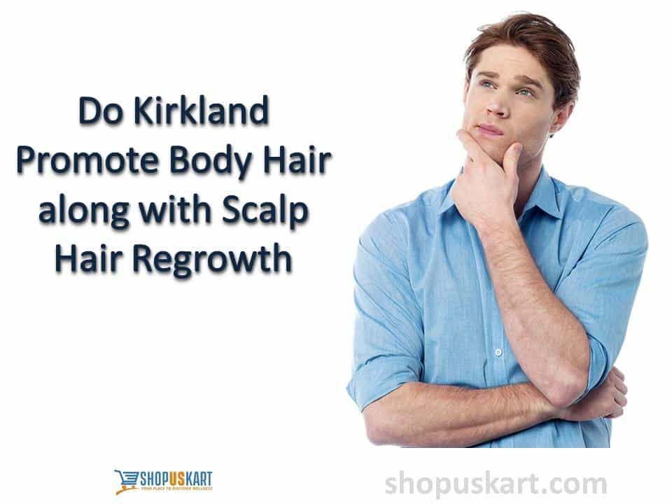 Do Kirkland promote body hair