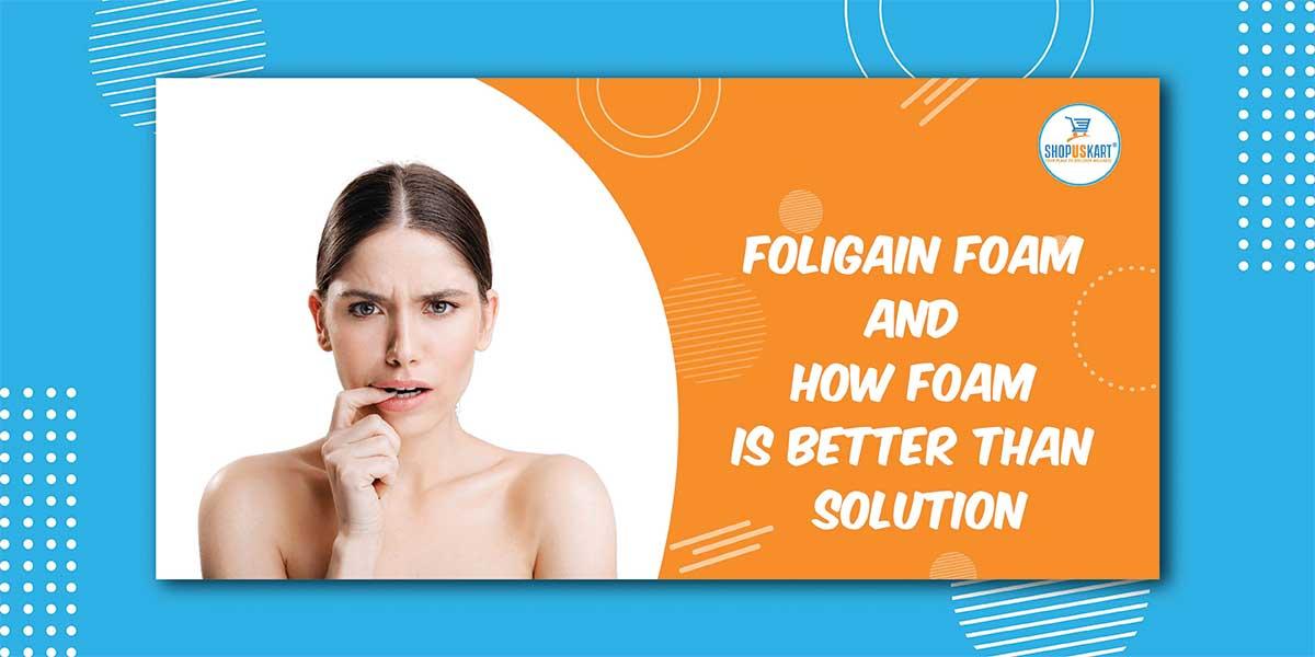How Foligain Minoxidil treats hair thinning