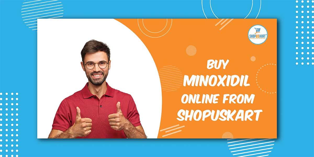Buy Minoxidil Online from Shopuskart