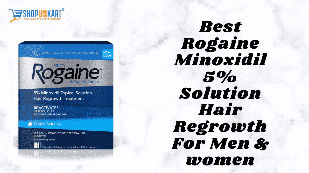 Best Rogaine Solution For men